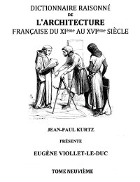 Cover Dictionnaire Raisonné de l'Architecture Française du XIe au XVIe siècle Tome IX