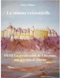 Cover La somme existentielle III/III La divinisation de l'homme
