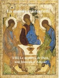 Cover La somme existentielle I/III Le mystère de Dieu