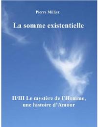 Cover La somme existentielle II/III Le mystère de l'homme