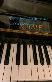 Cover Tentative d'écriture sur un vieux clavier