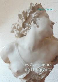 Cover Les Gardiennes de l'Humanité