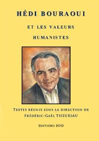 Cover Hédi Bouraoui et les valeurs humanistes