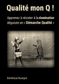 Cover Qualité mon Q !