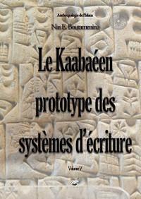 Cover Le Kaabaéen, prototype des systèmes d'écriture