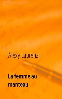 Cover La femme au manteau