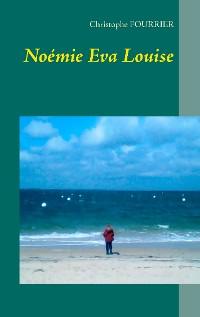 Cover Noémie Eva Louise