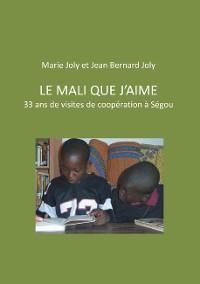Cover Le Mali que j'aime