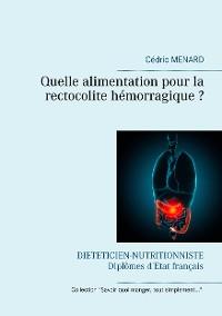 Cover Quelle alimentation pour la rectocolite hémorragique ?