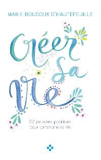 Cover Créer sa vie