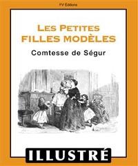Cover Les petites filles modèles (Illustré)