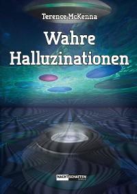 Cover Wahre Halluzinationen