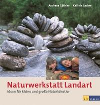 Cover Naturwerkstatt Landart - eBook