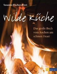 Cover Wilde Küche - eBook