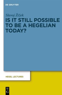 Cover Is It Still Possible to Be a Hegelian Today?