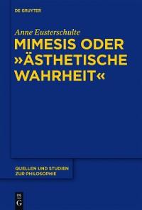 """Cover Mimesis oder """"ästhetische Wahrheit"""""""