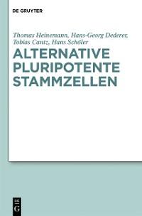 Cover Alternative pluripotente Stammzellen