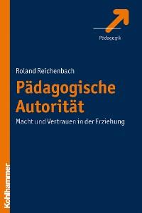 Cover Pädagogische Autorität