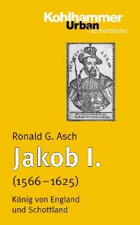 Cover Jakob I. (1567 - 1625)