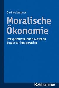 Cover Moralische Ökonomie