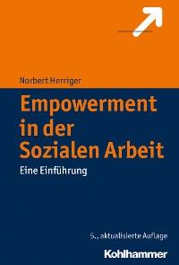 Cover Empowerment in der Sozialen Arbeit