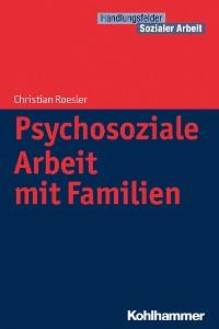 Cover Psychosoziale Arbeit mit Familien