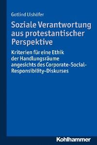 Cover Soziale Verantwortung aus protestantischer Perspektive