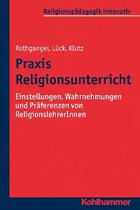 Cover Praxis Religionsunterricht