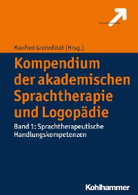 Cover Kompendium der akademischen Sprachtherapie und Logopädie