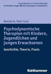 Cover Psychodynamische Therapien mit Kindern, Jugendlichen und jungen Erwachsenen