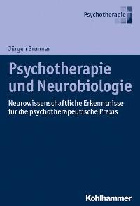 Cover Psychotherapie und Neurobiologie