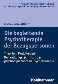 Cover Die begleitende Psychotherapie der Bezugspersonen