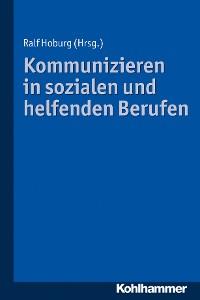 Cover Kommunizieren in sozialen und helfenden Berufen