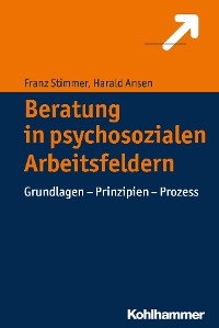 Cover Beratung in psychosozialen Arbeitsfeldern