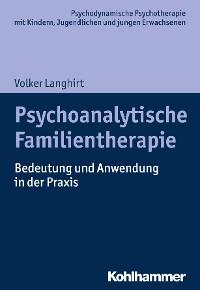 Cover Psychoanalytische Familientherapie
