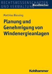 Cover Planung und Genehmigung von Windenergieanlagen