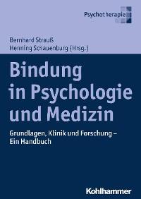 Cover Bindung in Psychologie und Medizin