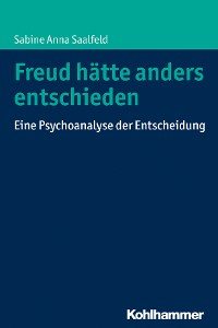 Cover Freud hätte anders entschieden