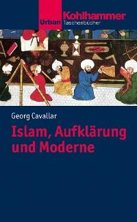 Cover Islam, Aufklärung und Moderne