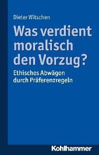 Cover Was verdient moralisch den Vorzug?