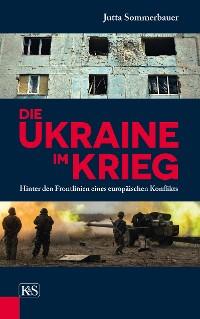 Cover Die Ukraine im Krieg