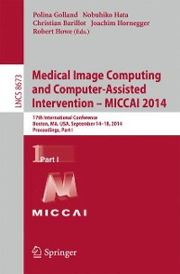 Cover Medical Image Computing and Computer-Assisted Intervention - MICCAI 2014