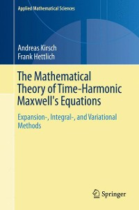 Cover The Mathematical Theory of Time-Harmonic Maxwell's Equations