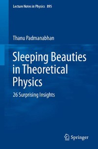 Cover Sleeping Beauties in Theoretical Physics
