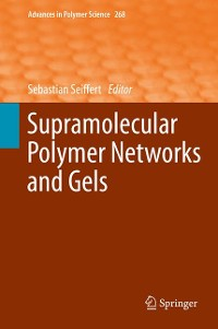 Cover Supramolecular Polymer Networks and Gels