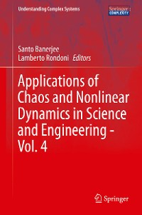 Cover Applications of Chaos and Nonlinear Dynamics in Science and Engineering - Vol. 4