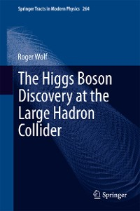 Cover The Higgs Boson Discovery at the Large Hadron Collider