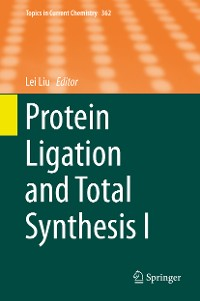 Cover Protein Ligation and Total Synthesis I