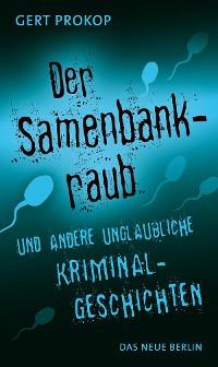 Cover Der Samenbankraub