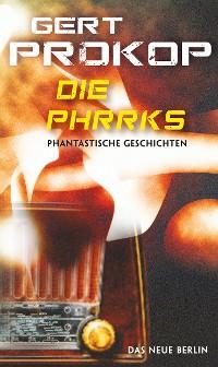Cover Die Phrrks